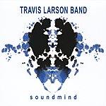 Travis Larson Band Soundmind