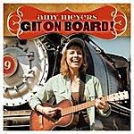 Amy Meyers Git On Board