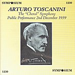 "Arturo Toscanini The ""Choral"" Symphony - Public Performance 2 Dec 1939"