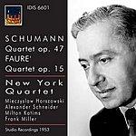 New York Orchestra Schumann: Quartet, Op. 47 - Faure: Quartet, Op. 15 (1953)