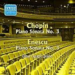 Dinu Lipatti Chopin: Piano Sonata No. 3 / Enesco: Piano Sonata No. 3 (Lipatti) (1943-1947)