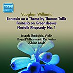 Sir Adrian Boult Vaughan Williams, R.: English Folk Song Suite (Excerpts) / Norfolk Rhapsody No. 1 / Fantasia On A Theme By Thomas Tallis (Boult) (1953)