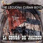 Lecuona Cuban Boys La Conga De Jalisco