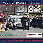 Band Of HM Royal Marines Wootton Bassett 'where Real Heroes Get Real Respect'