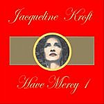 Jacqueline Kroft Have Mercy Mix 1