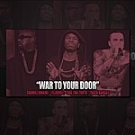 Chamillionaire War To Your Door (Produced By Track Bangas) (Feat. Yelawolf & Trae Tha Truth) - Single