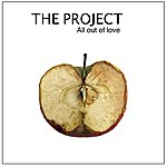 The Project All Out Of Love