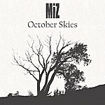 Miz October Skies - Single