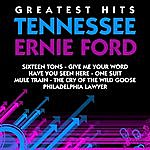Tennessee Ernie Ford Greatest Hits