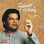 Anup Jalota Talash -E- Haq