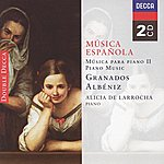Alicia De Larrocha Spanish Music For Piano II - Albéniz/Granados (2 CDs)