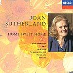 Dame Joan Sutherland Home Sweet Home