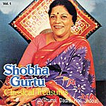 Shobha Gurtu Classical Treasures Vol. 1