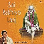 Anup Jalota Sai Rakhiyo Laaj