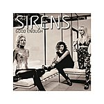 Sirens Good Enough - Single