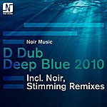 D Dub Deep Blue