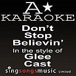 A Glee Cast - Don't Stop Believin' (Karaoke Audio Version)