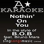 A B.O.B Feat. Bruno Mars - Nothin' On You (Karaoke Audio Version)
