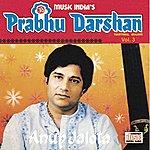 Anup Jalota Prabhu Darshan Vol. 3