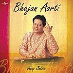 Anup Jalota Bhajan - Aarti