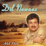 Ashok Khosla DIL Nawaaz Vol. 2