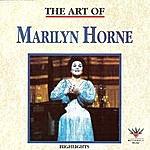 Marilyn Horne The Art Of Marilyn Horne