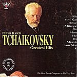 Pyotr Ilyich Tchaikovsky Peter Ilyich Tchaikovsky Greatest Hits