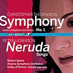 Robert Spano Theofanidis: Symphony No. 1 - Lieberson: Neruda Songs