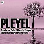 Kurt Redel Pleyel: Sonata For Flute & Piano In C Major