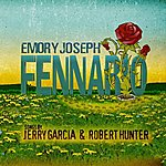 Emory Joseph Fennario - Songs By Jerry Garcia & Robert Hunter