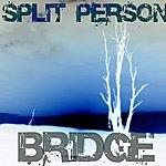 Bridge Split Person Ep