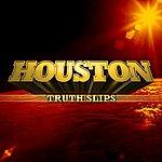 Houston Truth Slips