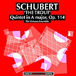 "Virtuoso Schubert: Quintet In A Major, Opus 114 (""The Trout"") Remastered"