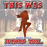 Mick Abrahams This Was (The First Album Of Jethro Tull)