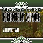 Frankie Laine Country Style, Vol. 2
