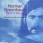 """Norman Greenbaum Spirit In The Sky """"The Definitive Anthology"""""""