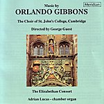 George Guest Music By Orlando Gibbons