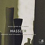 Philippe Herreweghe Hassler: Missa Super Dixit Maria