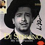 Giuseppe Di Stefano My First Puccini