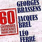 Georges Brassens 60 Chansons Françaises Inoubliables De Georges Brassens, Jacques Brel Et Léo Ferré