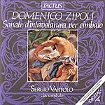 Sergio Vartolo Domenico Zipoli: Sonate D'intavolatura Per Cimbalo