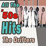 The Drifters All The '50s Hits