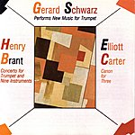 Gerard Schwarz Gerard Schwarz Performs: New Music For Trumpet