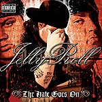 Jelly Roll The Hate Goes On