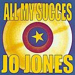 Jo Jones All My Succes - Jo Jones