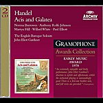 Anthony Rolfe Johnson Handel: Acis And Galatea (2 CDs)