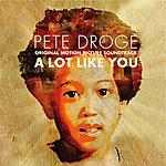 Pete Droge A Lot Like You - Original Motion Picture Soundtrack
