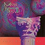 Paul Avgerinos Muse Of The Round Sky