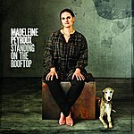 Madeleine Peyroux Standing On The Rooftop (International Version)
