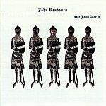 John Renbourn Sir John Alot Of Merrie Englandes Musyk Thyng & Ye Grene Knyghte (Bonus Track Edition)